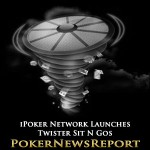 iPoker Network Launches Twister Sit N Gos