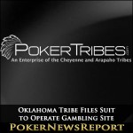 Oklahoma Tribe Files Suit to Operate Gambling Site
