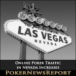 Online Poker Traffic in Nevada Increases