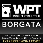WPT Borgata Championship Final Table Led by David Paredes