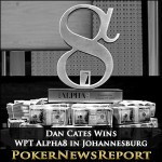 Dan Cates Wins WPT Alpha8 in Johannesburg