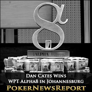 Dan Cates WPT Alpha8 Johannesburg