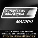 Asier Crespo Tops Record Breaking ESPT Madrid on Day 1B