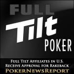 Full Tilt Affiliates in U.S. Receive Approval for Rakeback