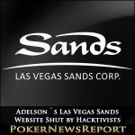 Adelson´s Las Vegas Sands Website Shut by Hacktivists
