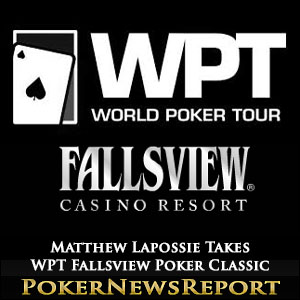 Matthew Lapossie Takes WPT Fallsview