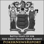 Battle Heats Up for New Jersey Online Poker Market