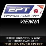 Oleksii Khoroshenin Wins Marathon EPT Vienna Main Event