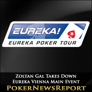 Zoltan Gal Takes Down Eureka Vienna Main Event