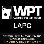 Neufeld Leads LA Poker Classic towards Final Table