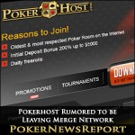 Pokerhost Rumored to be Leaving Merge Network