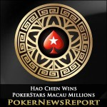 Hao Chen Demolishes Macau Millions Final Table