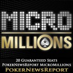 PokerNewsReport´s MicroMillions Qualifier on PokerStars