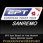 EPT San Remo in the Money – Raul Mestre Leads