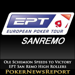 Ole Schemion Speeds to Victory in EPT San Remo High Rollers