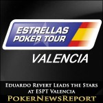 Eduardo Revert Leads the Stars at ESPT Valencia