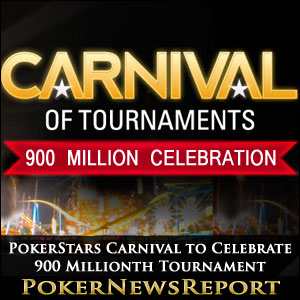 PokerStars Carnival to Celebrate 900 Millionth Tournament