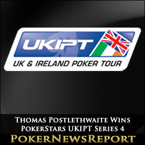 Thomas Postlethwaite Wins PokerStars UKIPT Series 4
