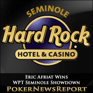 Eric Afriat Wins WPT Seminole Showdown