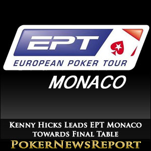 Kenny Hicks Leads EPT Monaco towards Final Table