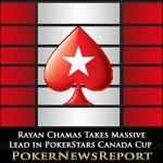 Rayan Chamas Takes Massive Lead in PokerStars Canada Cup