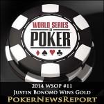 2014 WSOP #11 Justin Bonomo Wins Gold