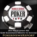 2014 WSOP Event #20 Kory Kilpatrick Shoots to Success
