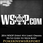 2014 WSOP Event #14 Limit Omaha Hi/Lo Goes to Nick Kost