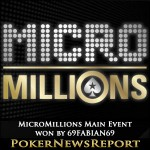 MicroMillions Main Event won by 69FABIAN69