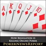 How Regulation is Killing Online Poker