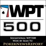 Sensational WPT500 Won by Sean Yu