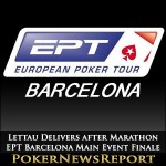Lettau Delivers after Marathon EPT Barcelona Main Event Finale