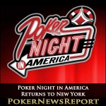 Poker Night in America Returns to New York