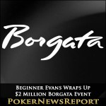 Beginner Evans Wraps Up $2 Million Borgata Event