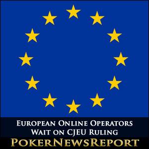 European Online Operators Wait on CJEU Ruling