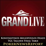 Konstantinos Meliopoulos Heads TGL Tallinn Final Table