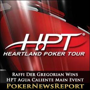 Raffi Der Gregorian Wins HPT Agua Caliente Main Event