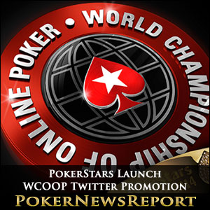 PokerStars Launch WCOOP Twitter Promotion