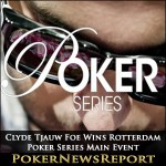 Clyde Tjauw Foe Wins Rotterdam Poker Series Main Event