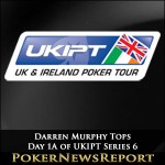 Darren Murphy Tops Day 1A of UKIPT Series 6