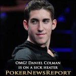 OMG! Daniel Colman is on a sick heater
