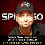 Daniel Negreanu Slams Online Poker Regulars