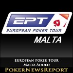 Malta Added as a New Destination for the European Poker Tour