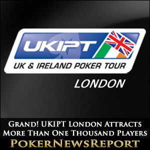 Grand! UKIPT London Attracts More Than One Thousand Players