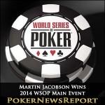 Martin Jacobson Wins 2014 WSOP Main Event