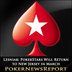 Lesniak: PokerStars Will Return to New Jersey in March