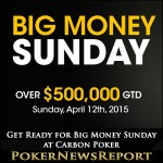 Get Ready for Big Money Sunday at Carbon Poker