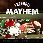 Freeroll Mayhem Series Starts Today at Full Tilt