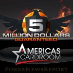 Americas Cardroom to Host 5 More Million Dollar Sundays