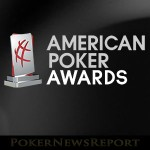 Second GPI American Poker Awards Nominees Announced